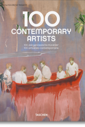 Taschen's 100 Contemporary Artists by Hans Werner Holzwarth