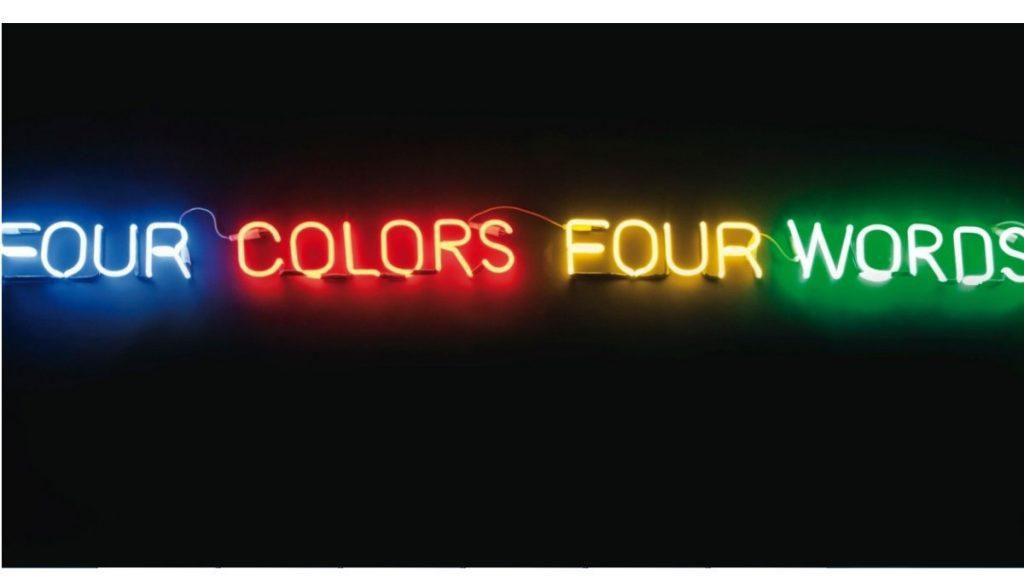 Joseph Kosuth, Four Colours Four Words (Blue, Red, Yellow, Green), 1966. Conceptual art