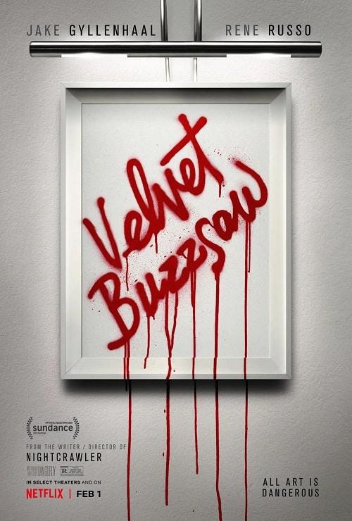 Velvet Buzzsaw (2019). Watchlist