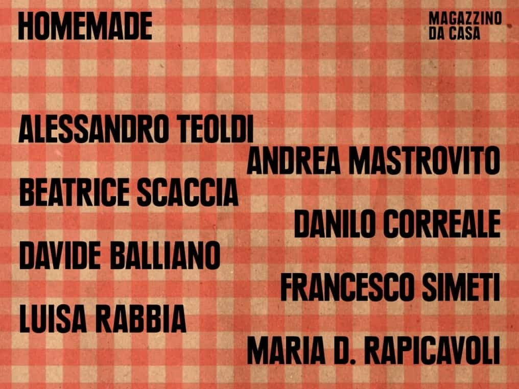 """List of Artists participating to """"Homemade"""" - Magazziano Italian Art foundation's initiative"""