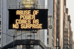 Jenny Holzer, Messages to the Public, Spectacolor light board, 1982.