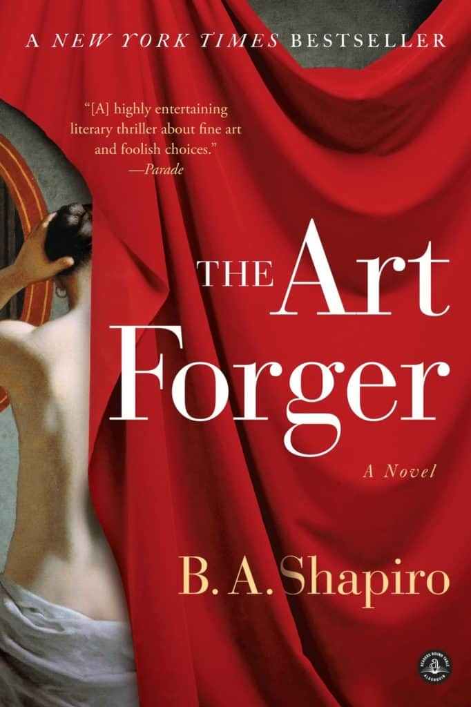 B.A Shapiro, The Art Forger, 2012