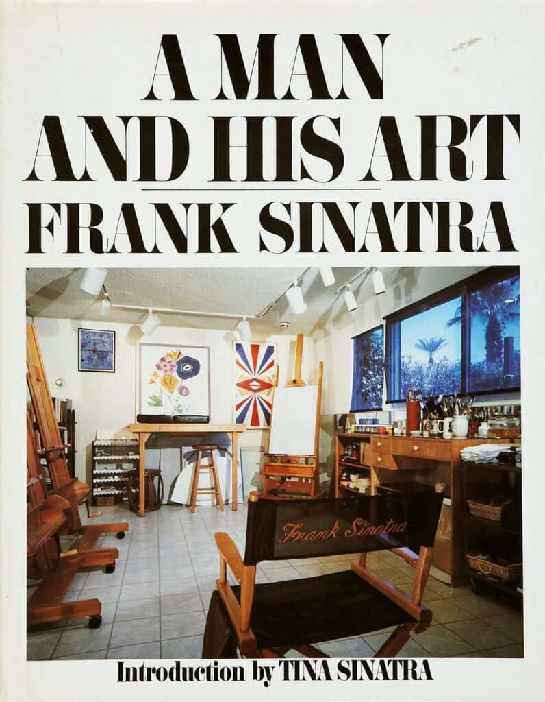 Cover of A Man and His Art: Frank Sinatra, a pictorial art book featuring the paintings of Frank Sinatra, originally published in 1991.